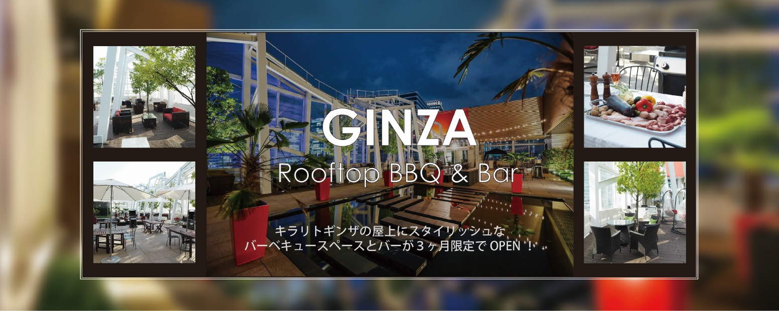 GINZA Rooftop BBQ&Bar